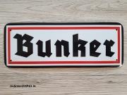 Bunker II - Blechschild