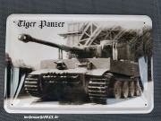 Tiger Panzer - Blechschild