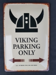 Viking parking only - All other will be crushed - Blechschild