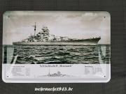 Schlachtschiff Bismarck - Blechschild