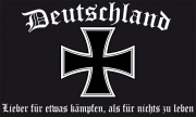 Deutschland - Lieber für etwas kämpfen, als für nichts zu leben - Fahne 150x90 cm