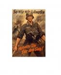So wie wir kämpfen, Arbeite du für den Sieg! - Poster 80x60cm