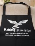 Reichsgrillmeister seit 5:45 - Schürze