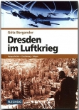 Dresden im Luftkrieg - Vorgeschichte - Zerstörung - Folgen - Book