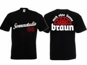 Auch ohne Sonne braun - Sonnenstudio 88 - T-Shirt