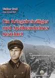 Ein Kriegsfreiwilliger und Spätheimkehrer berichtet (Deutsch) Gebundenes Buch