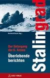 Stalingrad: Der Untergang der 6. Armee Überlebende berichten - Book