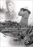 Korbinian Viechter - Als Infanterist zum Ritterkreuz - Buch