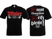 Maler - Wir streichen für Deutschland - T-Shirt schwarz