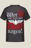 Wer A sagt muss auch Dolf sagen! T-Shirt II