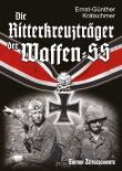 Die Ritterkreuzträger der Waffen-SS - Buch