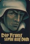 Deutscher Soldat - Die Front sieht auf dich - Blechschild