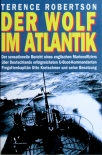 Der Wolf im Atlantik - U-99 Otto Kretschmer - Gebrauchtes Buch - Sehr guter Zustand