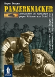 Panzerknacker - Grenadiere im Nahkampf gegen Kolosse aus Stahl - Buch