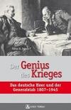 Der Genius des Krieges: Das deutsche Heer und der Generalstab 1807-1945 - Gebundene Ausgabe