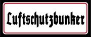 Luftschutzbunker - Blechschild