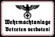 Wehrmachtanlage ! Betreten verboten - Blechschild