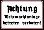 Wehrmachtanlage ! Betreten verboten II - Blechschild