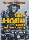 Die Hölle von Tscherkassy: Ein Kriegstagebuch 1943 - 1944 - Buch