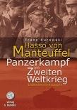 Hasso von Manteuffel. Panzerkampf im Zweiten Weltkrieg: Lebenserinnerungen - Buch