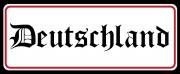 Deutschland II - Blechschild