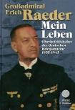 Großadmiral Erich Raeder - Mein Leben. 2 Bände: Oberbefehlshaber der deutschen Kriegsmarine 1935 - 1943 - Buch