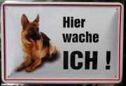 Der Deutsche Schäferhund - Hier wache ich ! - Blechschild