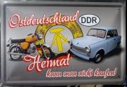 Ostdeutschland, Heimat kann man nicht kaufen - Blechschild
