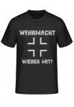 Wehrmacht wieder mit? Balkenkreuz T-Shirt