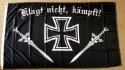 Flagge/Fahne - Klagt nicht, kämpft!