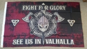 Fahne / Flagge Fight for Glory - See us in Valhalla 90 x 150 cm