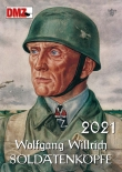 Wolgang Willrich: Soldatenköpfe 2021 - Farbbildkalender