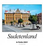Sudetenland 2021 - Heimatkalender