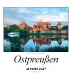 Ostpreußen 2021 - Heimatkalender