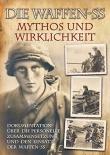 Die Waffen-SS - Mythos und Wirklichkeit - Gebundenes Buch