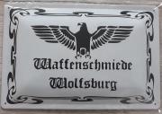 Waffenschmiede Wolfsburg - Blechschild