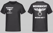 Wehrmacht wieder mit? - T-Shirt
