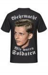 Wehrmacht - Wir waren Soldaten - T-Shirt