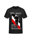 Wir waren und wir sind Deutschland - T-Shirt