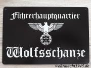 Führerhauptquartier Wolfsschanze - Blechschild