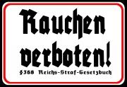 Rauchen verboten §368 Reichs-Straf-Gesetzbuch - Blechschild