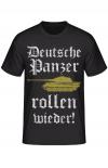 Deutsche Panzer rollen wieder - T-Shirt