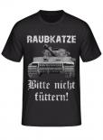 Raubkatze - Bitte nicht füttern! - T-Shirt