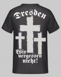 Dresden - Wir vergessen nicht! T-Shirt Rückendruck