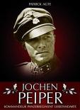 Jochen Peiper: Kommandeur Panzerregiment Leibstandarte Gebundenes Buch