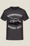 Wehrmacht wieder mit? Der Tiger II - T-Shirt
