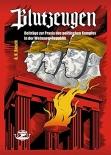 Blutzeugen: Beiträge zur Praxis des politischen Kampfes in der Weimarer Republik