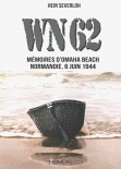 WN62: Memoires a Omaha Beach Normandie, 6 Juin 1944 (French Version) Taschenbuch