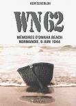 WN62: Memoires a Omaha Beach Normandie, 6 Juin 1944 (French Version) Taschenbuch
