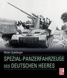 Spezial-Panzerfahrzeuge des deutschen Heeres - Gebundenes Buch